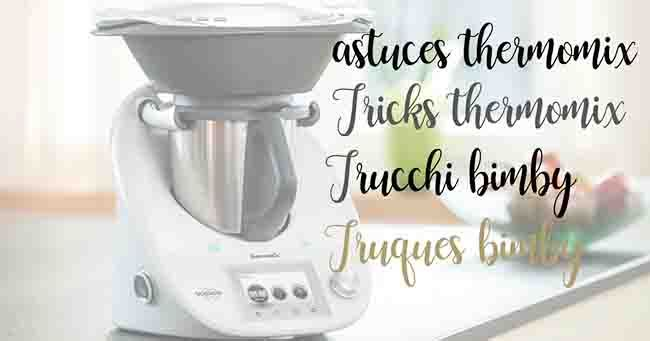 Tricks for the glass of the Thermomix