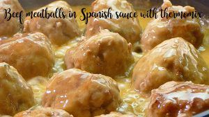 Beef meatballs in Spanish sauce with thermomix