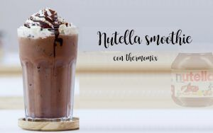 Nutella smoothie with thermomix