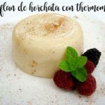Horchata Flan with the thermomix