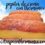 Pepitos of cream with thermomix (Susos- Xuxos)