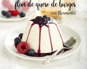 Burgo´s Cheese flan with thermomix
