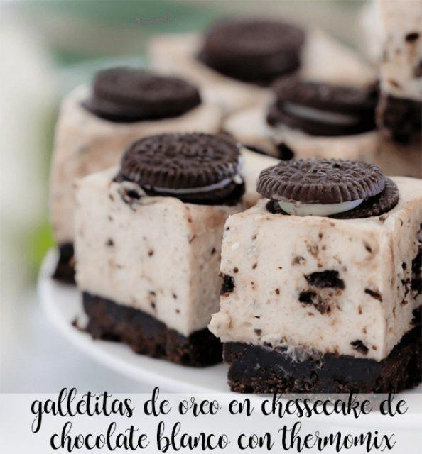 Oreo cookies in white chocolate cheesecake with thermomix