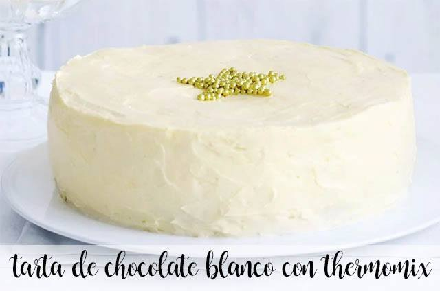 White chocolate cake with Thermomix