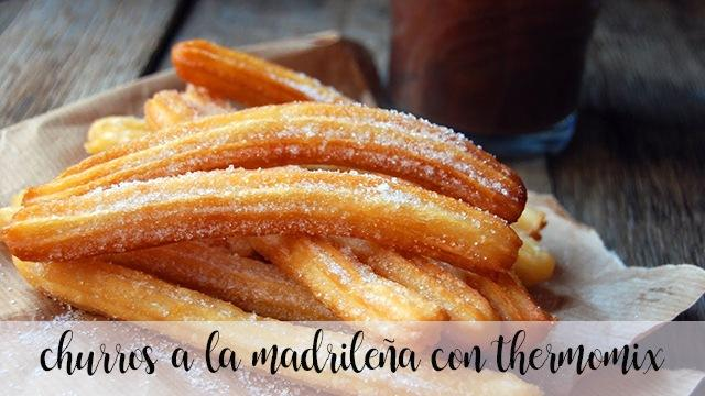 Churros from Madrid with thermomix
