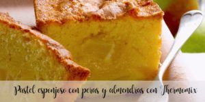 Fluffy cake with pears and almonds with Thermomix