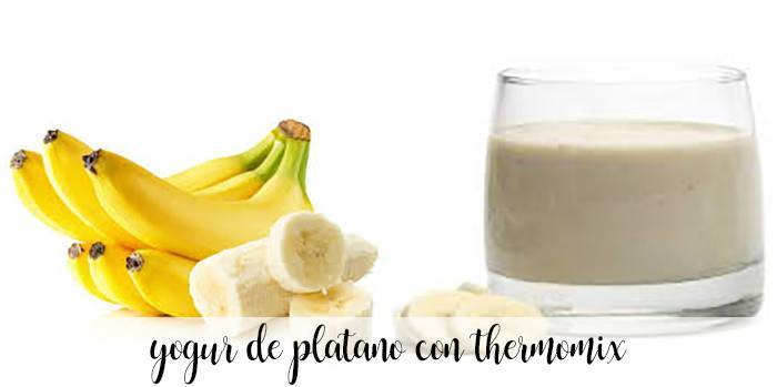 Banana yogurt with thermomix