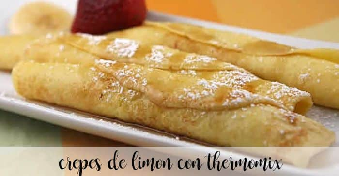 Lemon Crêpes with Thermomix