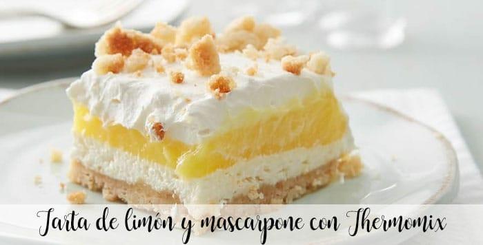 Lemon and mascarpone cake with Thermomix