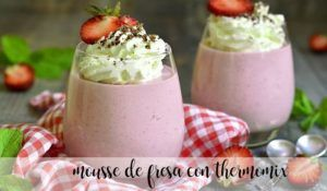 Strawberry mousse with thermomix
