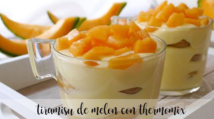 Melon tiramisu with thermomix