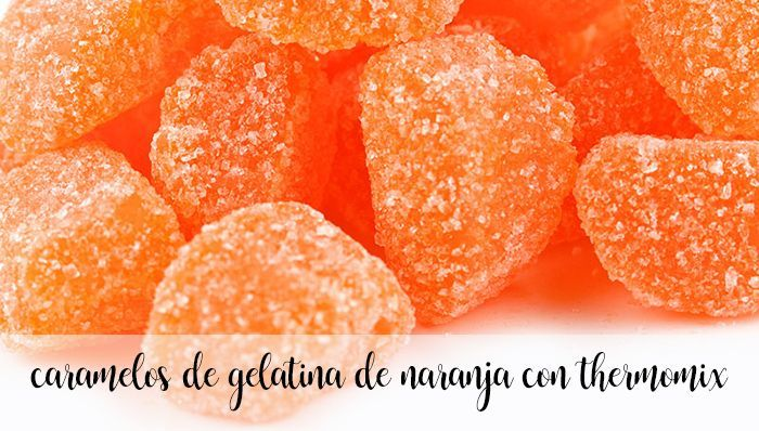 Orange jelly candies with thermomix