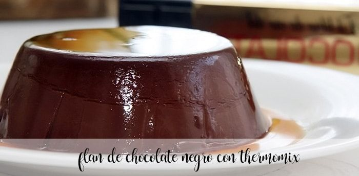 Dark chocolate flan with Thermomix