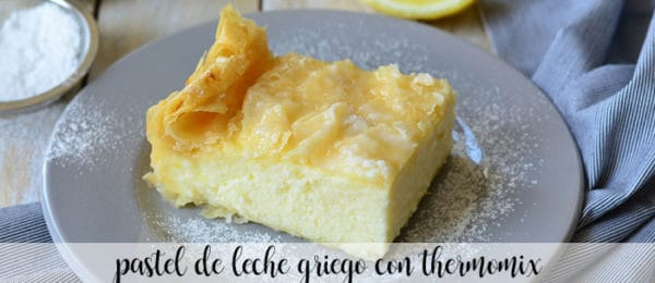Greek milk cake with Thermomix
