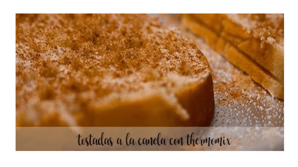 Cinnamon Toast with Thermomix