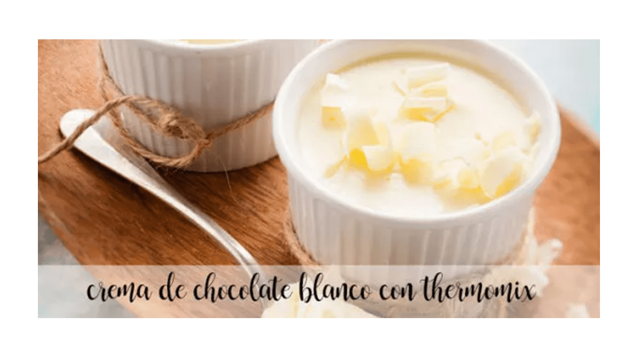 White chocolate cream with thermomix