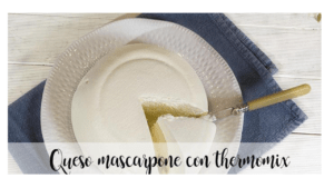 Mascarpone cheese with thermomix