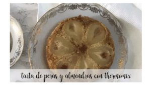 Pear and almond cake with thermomix