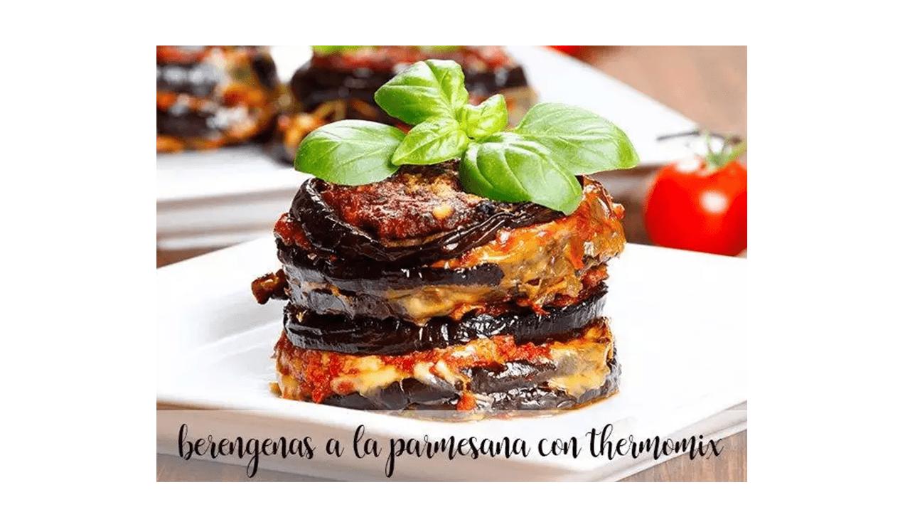 Eggplant Parmigiana in thermomix