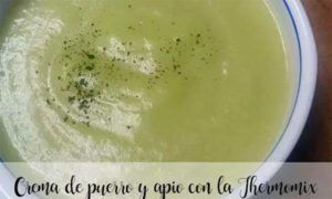 Leek and Celery Cream with the Thermomix