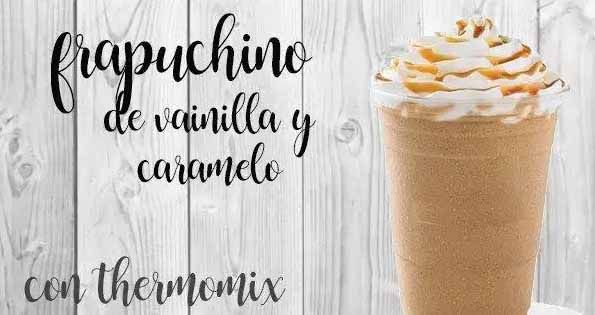 Vanilla and caramel frapuccino with thermomix