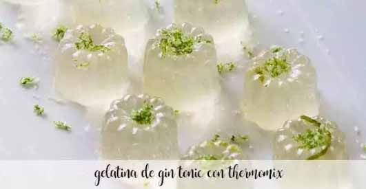 Gin and tonic jelly with Thermomix