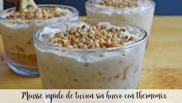 Quick mousse of nougat without eggs with thermomix