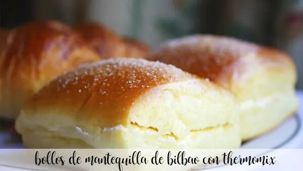 Bilbao butter buns with Thermomix
