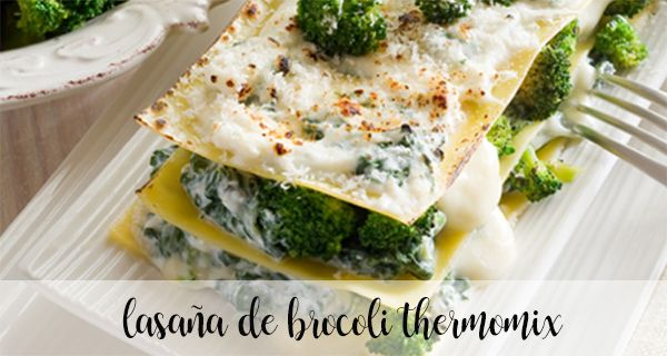 Broccoli lasagna with Thermomix