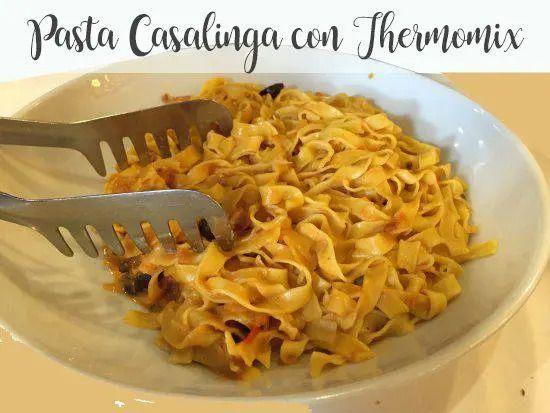 Casalinga Pasta with Thermomix