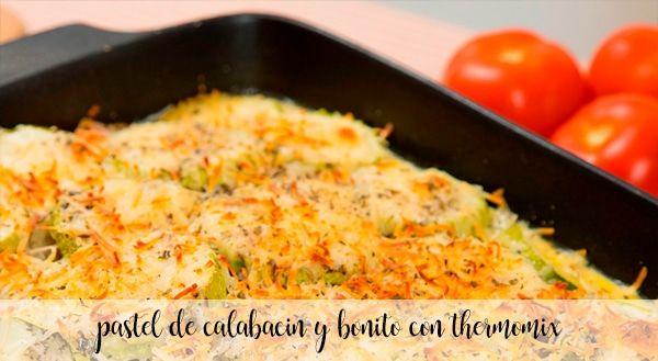 Zucchini and bonito cake with Thermomix