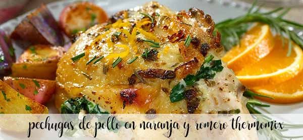 Chicken breasts in orange and rosemary with Thermomix