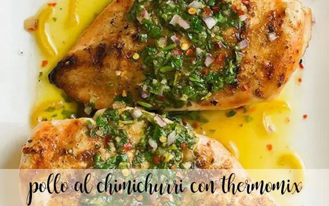 Chicken chimichurri with Thermomix