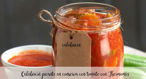 Spicy zucchini canned with tomato with Thermomix