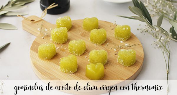 Virgin olive oil gummies with Thermomix