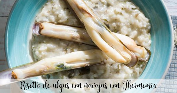Seaweed risotto with razor clams with Thermomix