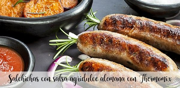 Sausages with German sweet and sour sauce with Thermomix