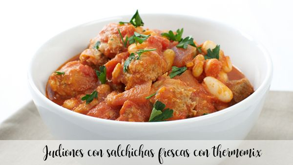 Beans with fresh sausages with thermomix