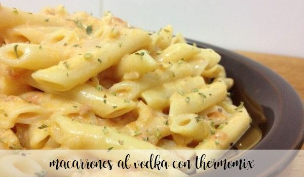 Macaroni with vodka with Thermomix