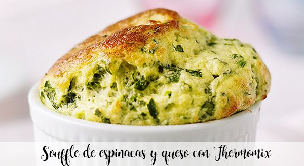 Spinach and cheese souffle with Thermomix