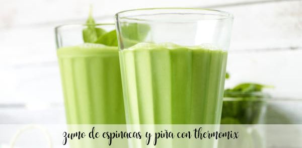 pineapple and spinach juice with thermomix