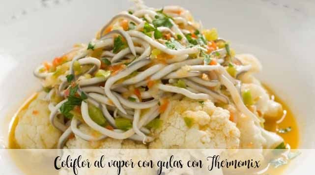 Steamed cauliflower with eels with Thermomix