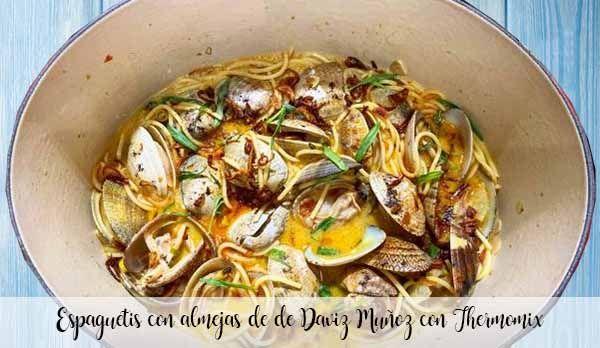 Daviz Muñoz spaghetti with clams with Thermomix