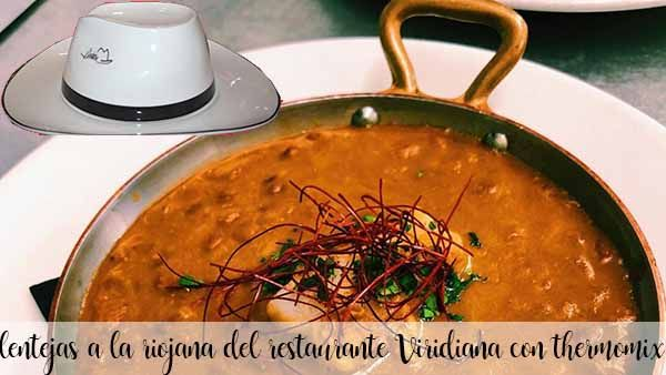 Riojan lentils from Viridiana restaurant with thermomix