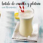 vanilla and banana smoothie with thermomix