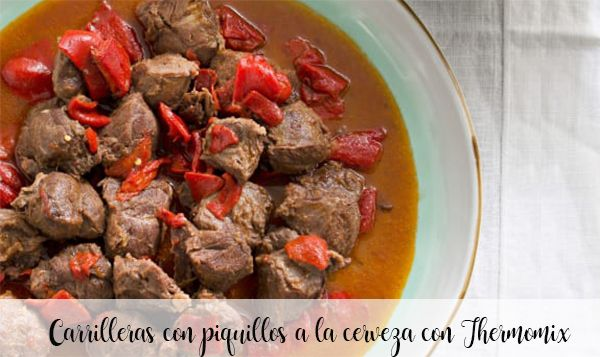 Cheeks with piquillos to beer with Thermomix