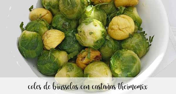 Brussels sprouts with chestnuts with Thermomix