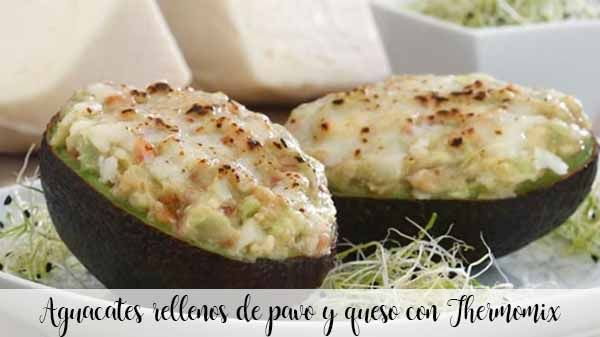 Avocados stuffed with turkey and cheese with Thermomix
