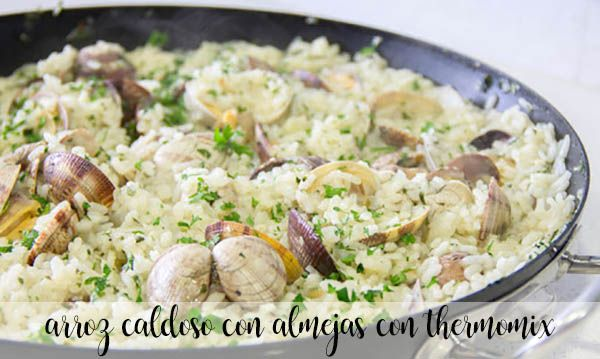 Soupy rice with clams with thermomix