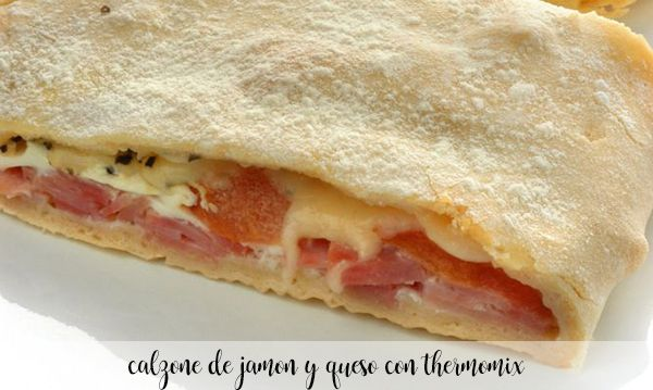 Ham and cheese calzone with thermomix